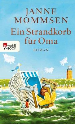 Ein Strandkorb für Oma / Oma Imke Bd.2 (eBook, ePUB) - Mommsen, Janne