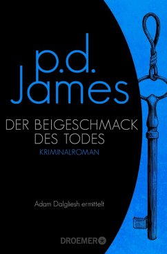 Der Beigeschmack des Todes / Adam Dalgliesh Bd.7 (eBook, ePUB) - James, P. D.