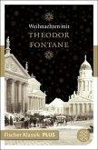 Weihnachten mit Theodor Fontane (eBook, ePUB)