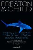 Revenge - Eiskalte Täuschung / Pendergast Bd.11 (eBook, ePUB)
