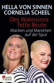 Des Wahnsinns fette Beute (eBook, ePUB)