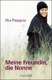 Meine Freundin, die Nonne (eBook, ePUB)