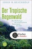 Der tropische Regenwald (eBook, ePUB)