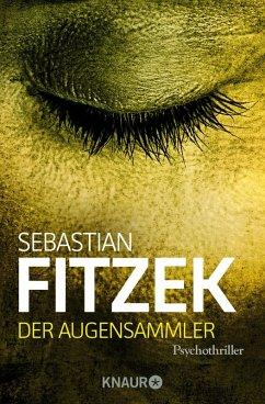 Der Augensammler (eBook, ePUB) - Fitzek, Sebastian