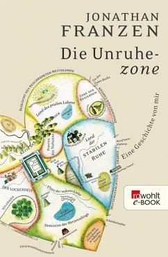 Die Unruhezone (eBook, ePUB) - Franzen, Jonathan