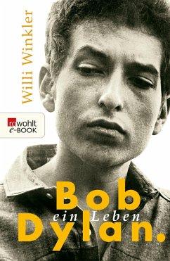 Bob Dylan (eBook, ePUB) - Winkler, Willi