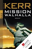 Mission Walhalla / Bernie Gunther Bd.7 (eBook, ePUB)