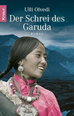 Der Schrei des Garuda (eBook, ePUB) - Olvedi, Ulli