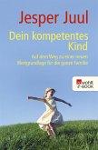 Dein kompetentes Kind (eBook, ePUB)