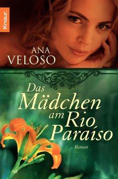 Das Mädchen am Rio Paraíso (eBook, ePUB) - Veloso, Ana