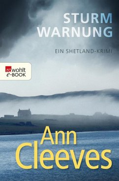 Sturmwarnung / Shetland-Serie Bd.4 (eBook, ePUB) - Cleeves, Ann