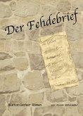 Der Fehdebrief (eBook, ePUB)