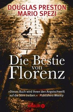 Die Bestie von Florenz (eBook, ePUB) - Preston, Douglas; Spezi, Mario
