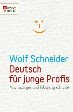 Deutsch für junge Profis (eBook, ePUB) - Schneider, Wolf