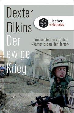 Der ewige Krieg (eBook, ePUB) - Filkins, Dexter