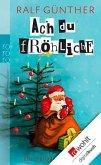 Ach du fröhliche (eBook, ePUB)