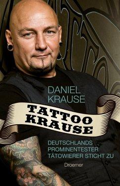Tattoo Krause (eBook, ePUB) - Krause, Daniel