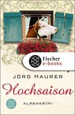 Hochsaison / Kommissar Jennerwein ermittelt Bd.2 (eBook, ePUB)