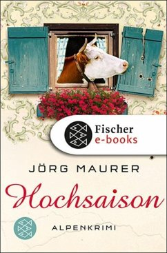 Hochsaison / Kommissar Jennerwein ermittelt Bd.2 (eBook, ePUB) - Maurer, Jörg