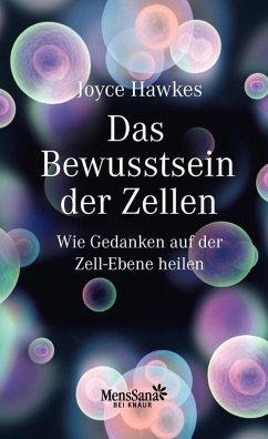 Das Bewusstsein der Zellen (eBook, ePUB) - Hawkes, Joyce