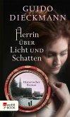 Herrin über Licht und Schatten (eBook, ePUB)