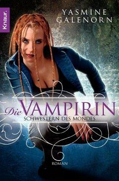 Die Vampirin / Schwestern des Mondes Bd.3 (eBook, ePUB) - Galenorn, Yasmine