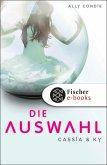 Die Auswahl / Cassia & Ky Bd.1 (eBook, ePUB)