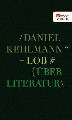 Lob (eBook, ePUB) - Kehlmann, Daniel