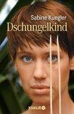 Dschungelkind (eBook, ePUB)