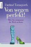 Von wegen perfekt! (eBook, ePUB)