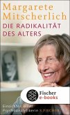 Die Radikalität des Alters (eBook, ePUB)