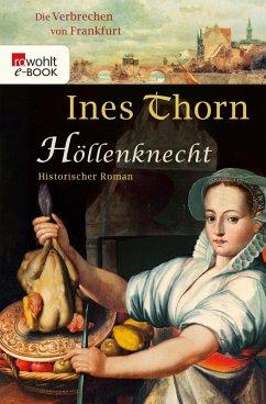 Höllenknecht / Die Verbrechen von Frankfurt Bd.2