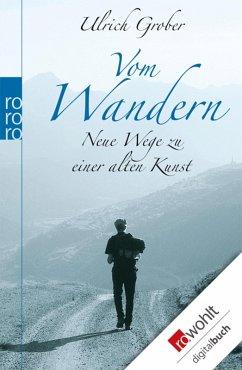 Vom Wandern (eBook, ePUB) - Grober, Ulrich