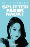 Splitterfasernackt (eBook, ePUB)