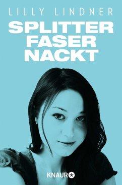 Splitterfasernackt (eBook, ePUB) - Lindner, Lilly