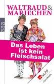 Waltraud & Mariechen: Das Leben ist kein Fleischsalat (eBook, ePUB)