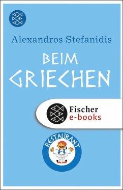 Beim Griechen (eBook, ePUB) - Stefanidis, Alexandros