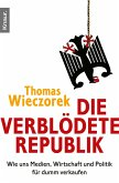 Die verblödete Republik (eBook, ePUB)