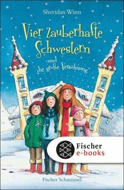 Vier zauberhafte Schwestern und die große Versöhnung / Vier zauberhafte Schwestern Bd.5 (eBook, ePUB)