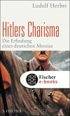 Hitlers Charisma (eBook, ePUB)