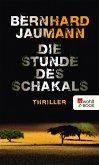Die Stunde des Schakals / Clemencia Garises Bd.1 (eBook, ePUB)