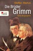 Die Brüder Grimm (eBook, ePUB)