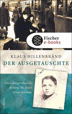 Der Ausgetauschte (eBook, ePUB) - Hillenbrand, Klaus