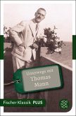Unterwegs mit Thomas Mann (eBook, ePUB)