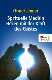 Spirituelle Medizin (eBook, ePUB)