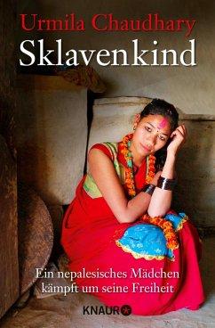 Sklavenkind (eBook, ePUB) - Chaudhary, Urmila; Schwaiger, Nathalie
