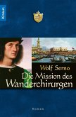 Die Mission des Wanderchirurgen (eBook, ePUB)