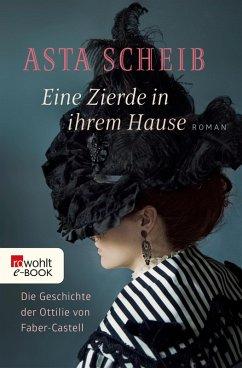 Eine Zierde in ihrem Hause (eBook, ePUB) - Scheib, Asta