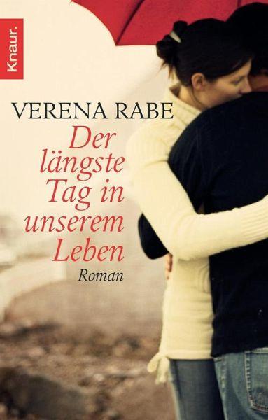 Der längste Tag in unserem Leben (eBook, ePUB) - Rabe, Verena