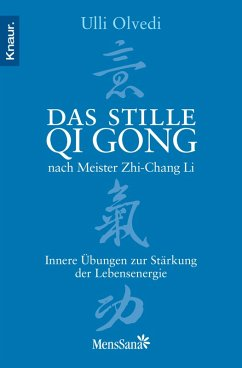 Das stille Qi Gong nach Meister Zhi-Chang Li (eBook, ePUB)